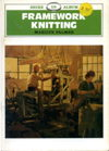 Framework Knitting: Shire Library 119