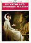 Spinning and Spinning Wheels: Shire Library 43