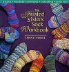 Twisted Sisters Sock Workbook