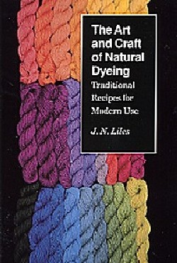 Art & Craft of Natural Dyeing: - Click Image to Close