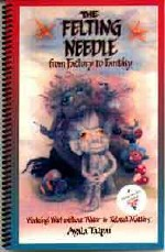 Felting Needle from Factory to Fantasy